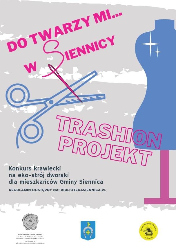 Do twarzy mi w Siennicy, konkurs pod nazwą Trashion Projekt. Po prawej stronie manekin krawiecki w kolorze niebieskim i nożyczki. Na dole strony logo Gminy i Biblioteki.